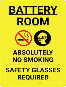 Battery Room No Smoking Safety Glasses Required Portrait with Icons - Wall Sign