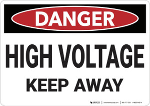 Danger: High Voltage Keep Away - Wall Sign