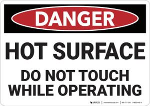 Danger: Hot Surface Do Not Touch - Wall Sign