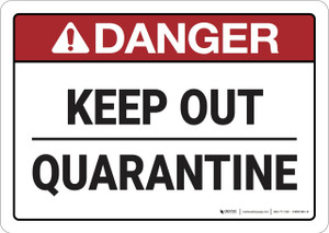 Danger: Keep Out Quarantine ANSI - Wall Sign