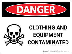 Danger: Clothing and Equipment Contaminated Landscape with Icon - Wall Sign
