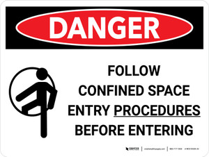 Danger: Confined Space Follow Entry Procedures Landscape with Icon - Wall Sign