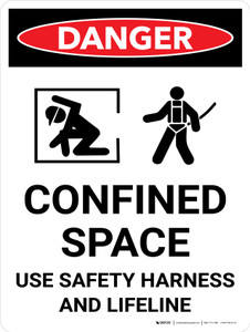 Danger: Confined Space Sign Use Safety Harness Portrait - Wall Sign