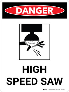 Danger: High Speed Saw Portrait with Icon - Wall Sign