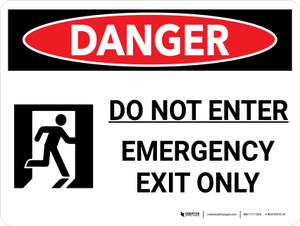 Danger: Do Not Enter Emergency Exit Only Landscape with Icon - Wall Sign