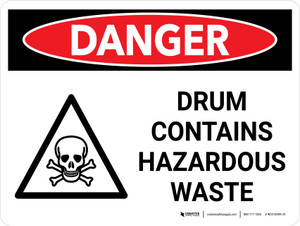 Danger: Drum Contains Hazardous Waste Landscape with Icon - Wall Sign