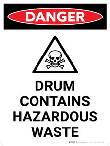 Danger: Drum Contains Hazardous Waste Portrait with Icon - Wall Sign