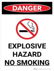 Danger: Explosive Hazard No Smoking Portrait with Icon - Wall Sign