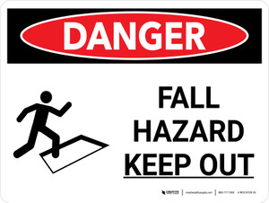 Danger: Fall Hazard Keep Out Landscape with Icon - Wall Sign