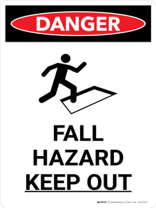 Danger: Fall Hazard Keep Out Portrait with Icon - Wall Sign