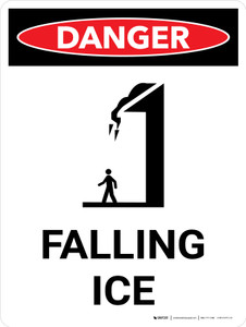 Danger: Falling Ice Warning Portrait with Icon - Wall Sign