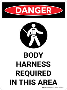Danger: Hazard Body Harness Required In This Area Portrait with Icon - Wall Sign