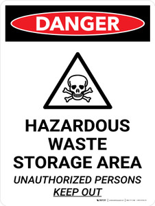 Danger: Hazardous Waste Storage Area Keep Out Portrait with Icon - Wall Sign