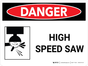 Danger: High Speed Saw Landscape with Icon - Wall Sign