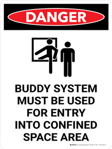 Danger: Buddy System Must Be Used Entry Portrait with Icon - Wall Sign