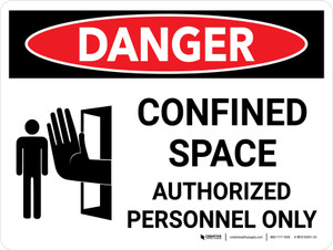 Danger: Confined Space Authorized Personnel Only Landscape with Icon - Wall Sign
