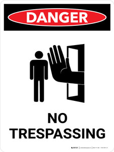 Danger: No Trespassing Portrait with Icon - Wall Sign