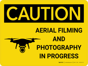 Caution: Aerial Filming and Photography in Progress Landscape With Icon - Wall Sign