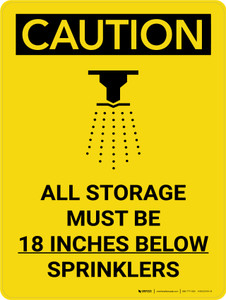 Caution: All Storage Must be 18 Inches Below Sprinklers Portrait With Icon - Wall Sign