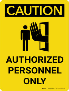 Caution: Authorized Personnel Only Portrait With Icon - Wall Sign