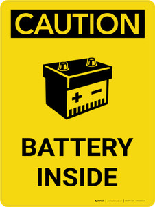 Caution: Battery Inside Portrait With Icon - Wall Sign