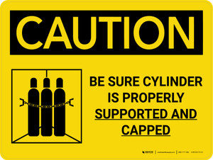 Caution: Be Sure Cylinder Is Properly Supported And Capped Landscape With Icon - Wall Sign