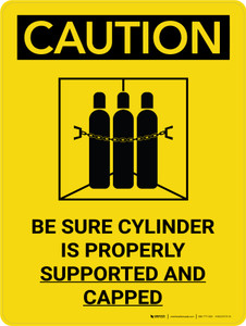Caution: Be Sure Cylinder is Properly Supported and Capped Portrait With Icon - Wall Sign