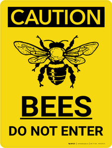 Caution: Bees Do Not Enter Portrait With Icon - Wall Sign