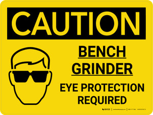 Caution: Bench Grinder Eye Protection Required Landscape With Icon - Wall Sign