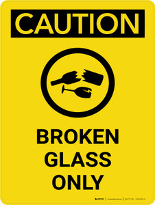 Caution: Broken Glass Only Portrait With Icon - Wall Sign