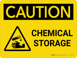 Caution: Chemical Storage Landscape With Icon - Wall Sign