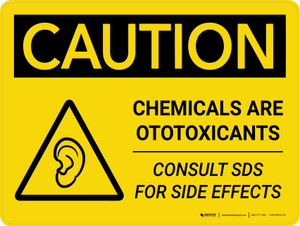 Caution: Chemicals are Ototoxicants Landscape With Icon - Wall Sign