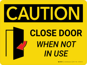 Caution: Close Door When Not in Use Landscape With Icon - Wall Sign