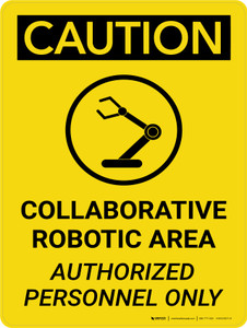Caution: Collaborative Robotic Area Portrait With Icon - Wall Sign