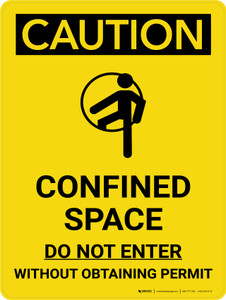 Caution: Confined Space Do Not Enter Without Obtaining Permit Portrait With Icon - Wall Sign