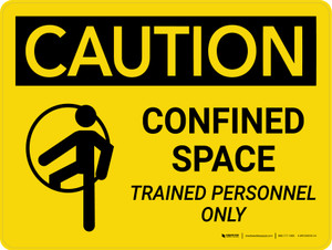 Caution: Confined Space Trained Personnel Only Landscape With Icon - Wall Sign