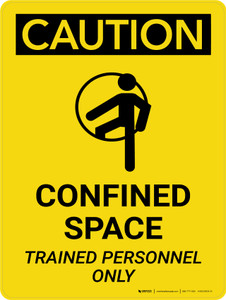 Caution: Confined Space Trained Personnel Only Portrait With Icon - Wall Sign