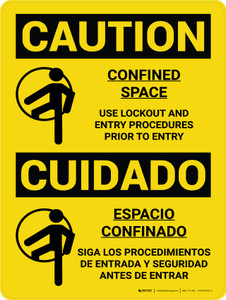Caution: Confined Space Use Lockout Entry Procedures Bilingual Spanish With Icons - Wall Sign