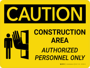 Caution: Construction Area Authorized Personnel Only Landscape With Icon - Wall Sign