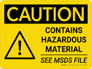 Caution: Contains Hazardous Material See MSDS Landscape With Icon - Wall Sign