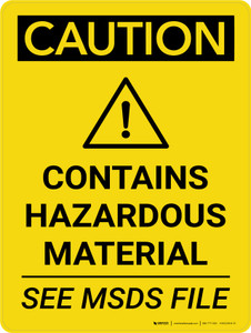 Caution: Contains Hazardous Material See MSDS Portrait With Icon - Wall Sign