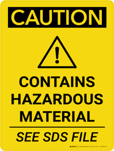 Caution: Contains Hazardous Material See SDS Portrait With Icon - Wall Sign
