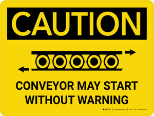 Caution: Conveyor May Start Without Warning Landscape With Icon - Wall Sign