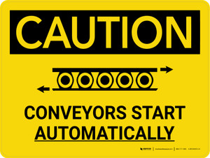 Caution: Conveyors Start Automatically Landscape With Icon - Wall Sign