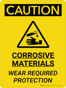 Caution: Corrosive Materials Wear Protection Portrait With Icon - Wall Sign