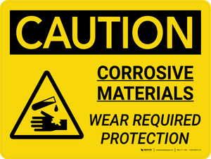 Caution: Corrosive Materials Wear Required Protection Landscape With Icon - Wall Sign