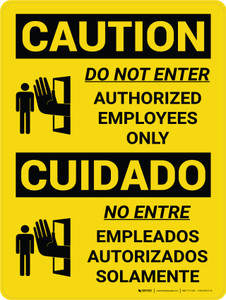 Caution: Do Not Enter Authorized Personnel Only Bilingual Spanish With Icons - Wall Sign