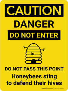 Caution: Do Not Enter Honeybees Sting To Defend Their Hives With Icon - Wall Sign