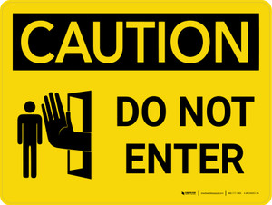 Caution: Do Not Enter Landscape With Icon - Wall Sign