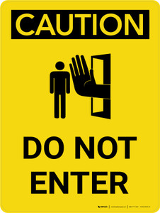 Caution: Do Not Enter Portrait With Icon - Wall Sign